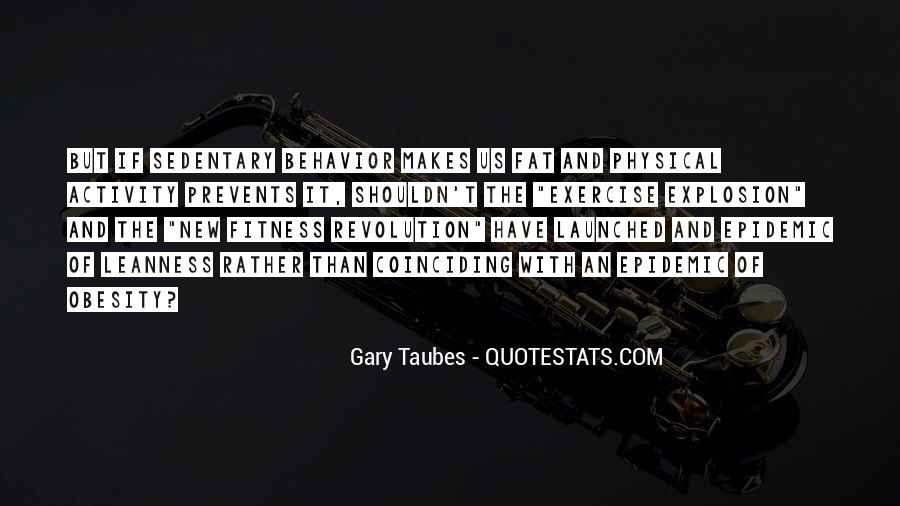 Taubes Quotes #119632