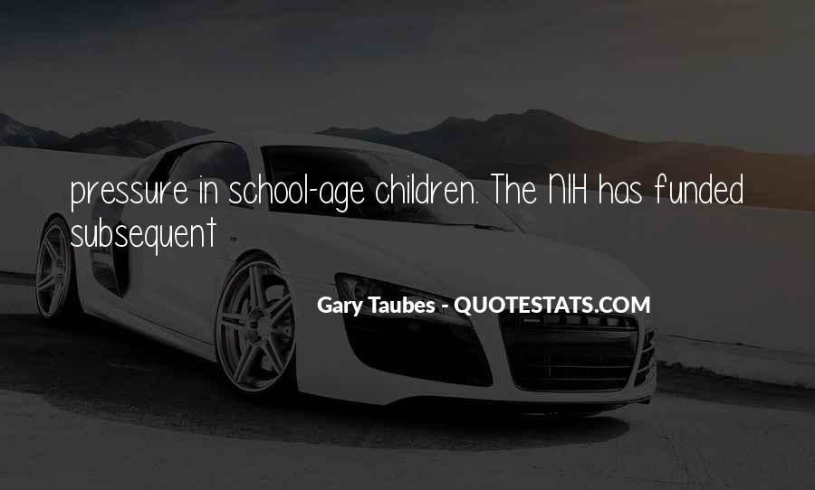 Taubes Quotes #1258148
