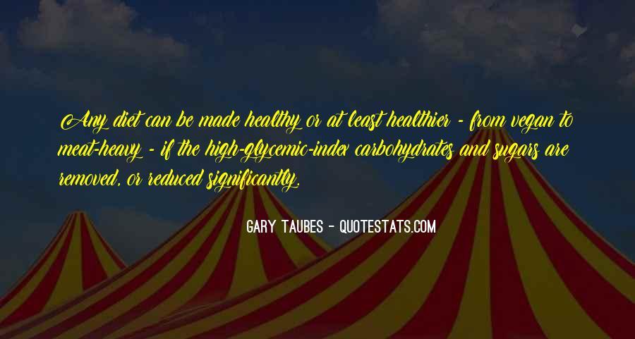Taubes Quotes #259181