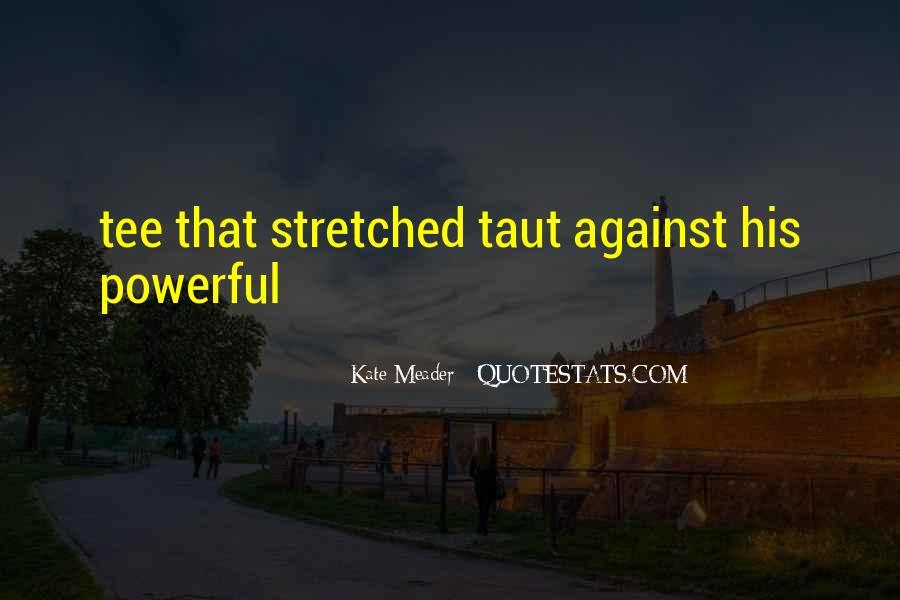 Taut Quotes #1827550
