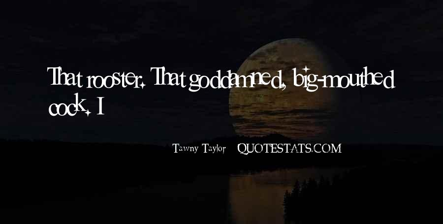 Tawny's Quotes #980017