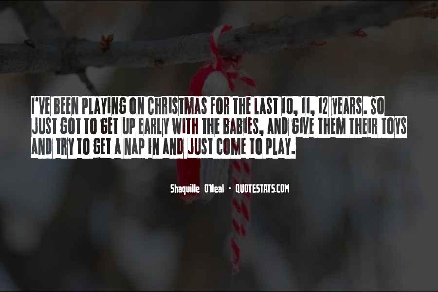 Quotes About Christmas Too Early #1563095
