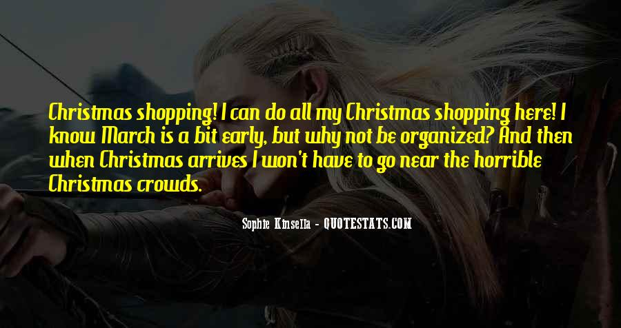 Quotes About Christmas Too Early #1626996