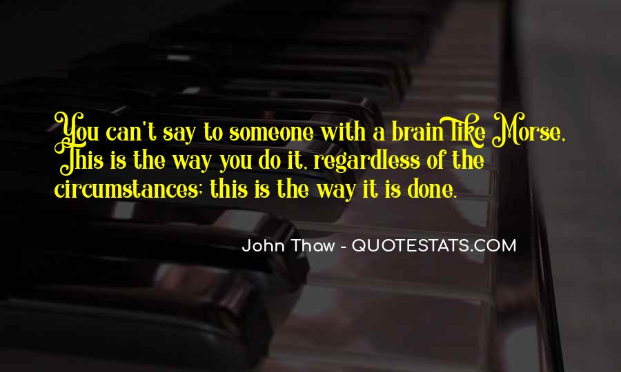 Thaw'd Quotes #84151