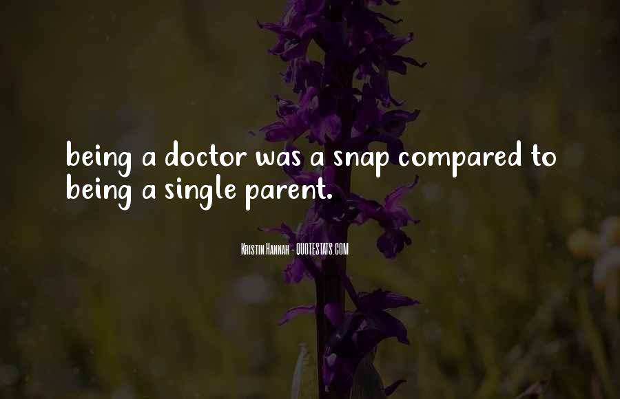 Quotes About Being Single Parent #1174657