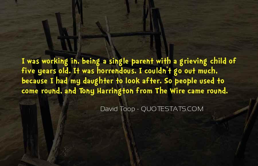Quotes About Being Single Parent #1760004