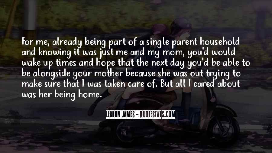 Quotes About Being Single Parent #547449