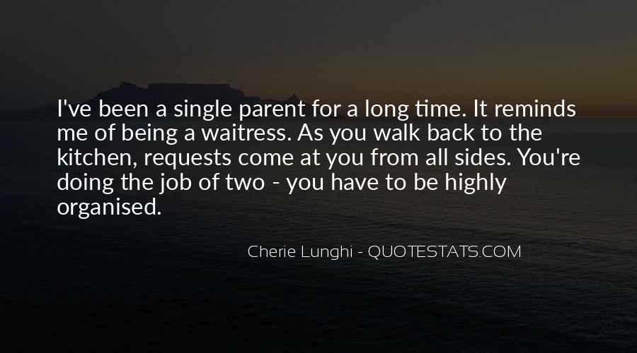 Quotes About Being Single Parent #911797