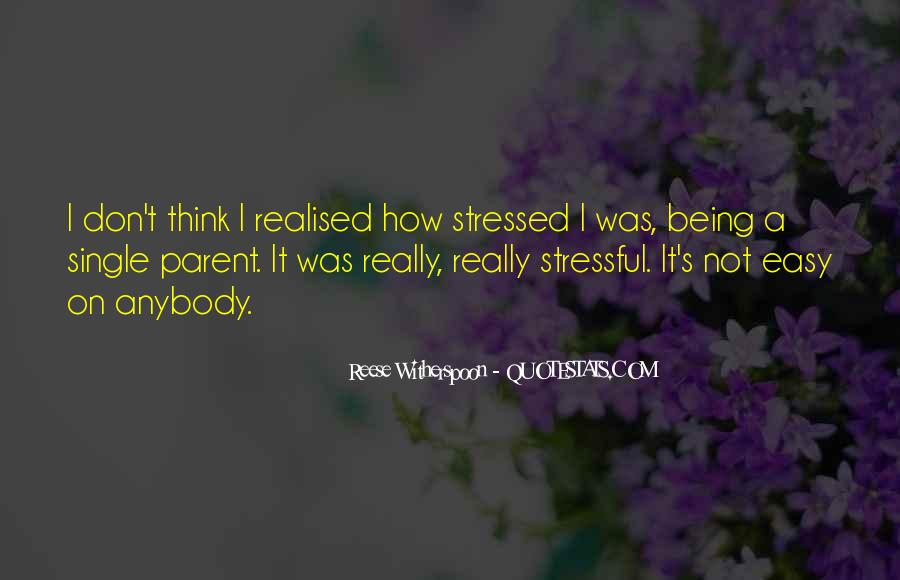 Quotes About Being Single Parent #91210