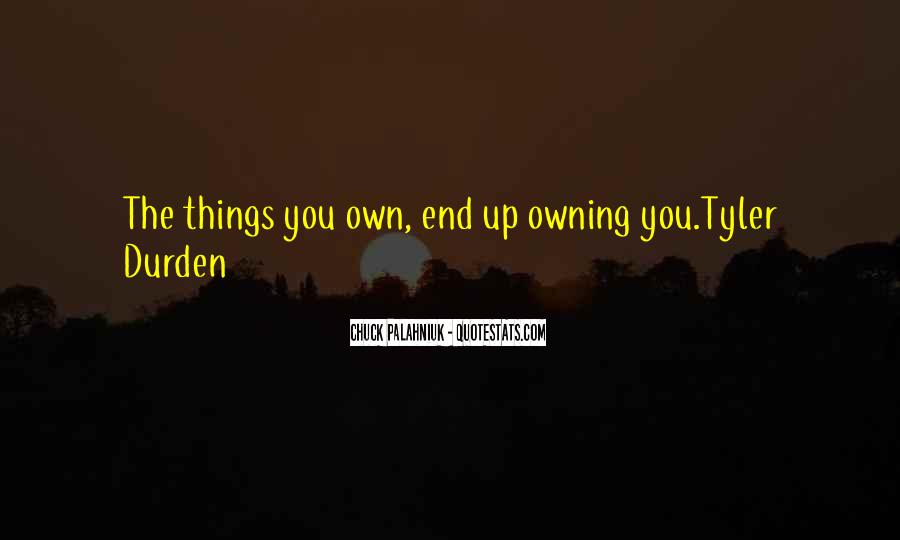 Quotes About Tyler Durden #1363309