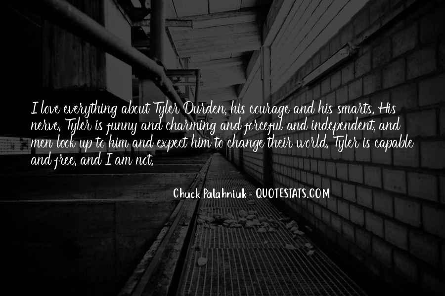 Quotes About Tyler Durden #654272