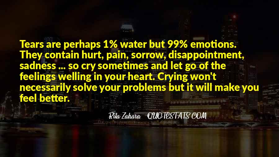 Quotes About Letting Go Of Hurt Feelings #117785