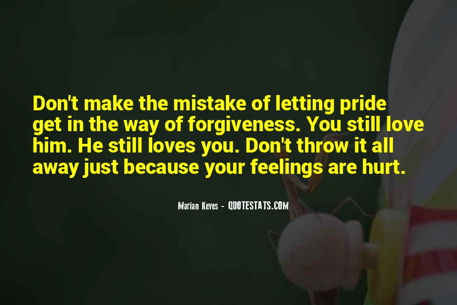 Quotes About Letting Go Of Hurt Feelings #1491265