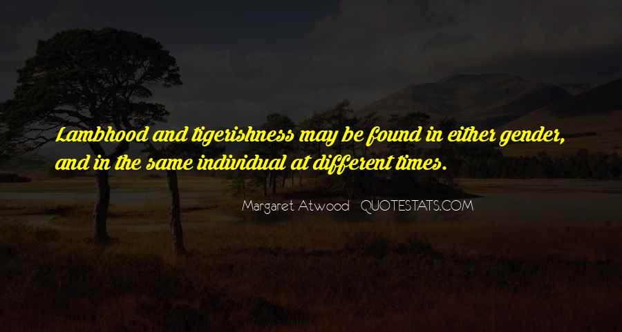 Tigerishness Quotes #1159796