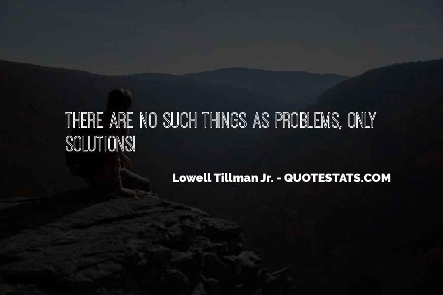 Tillman's Quotes #134685