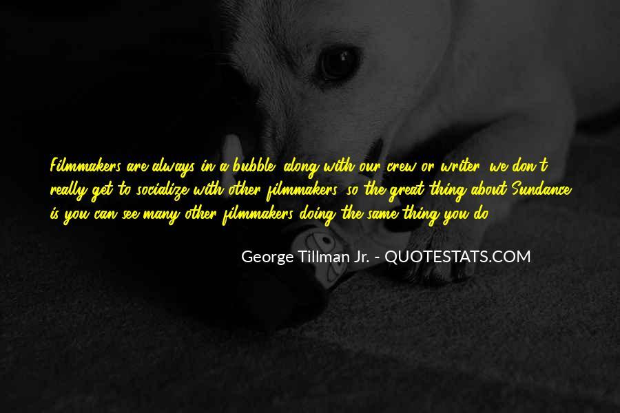 Tillman's Quotes #336462