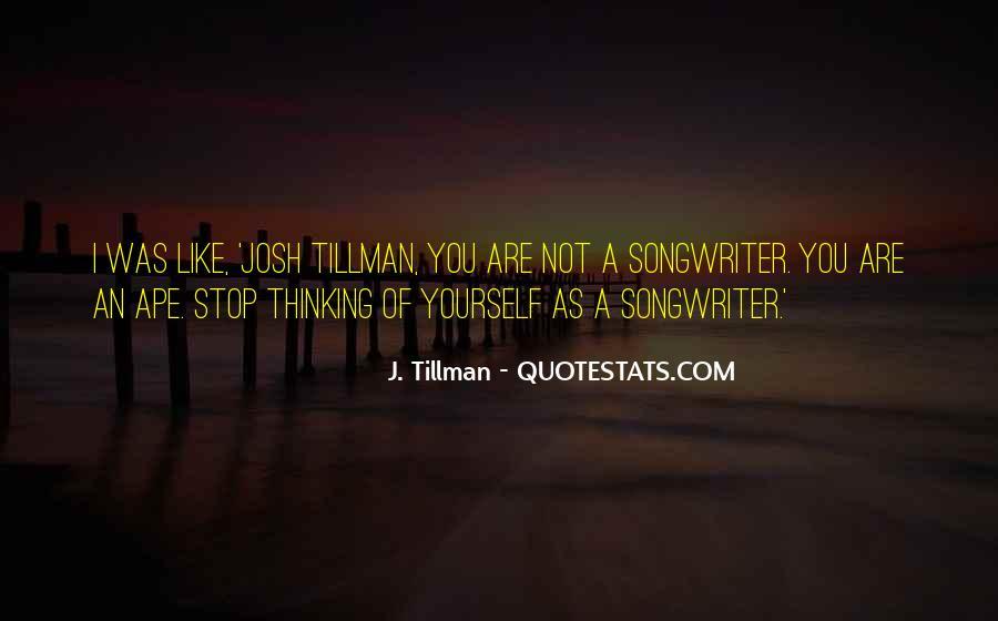 Tillman's Quotes #471458