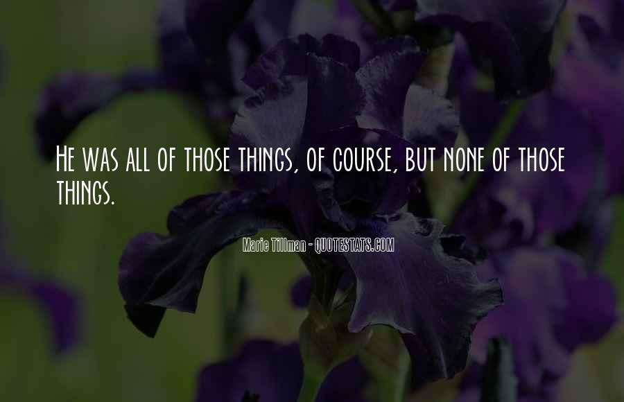 Tillman's Quotes #479133