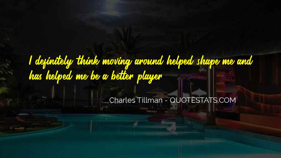 Tillman's Quotes #528162