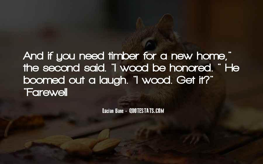 Timber'd Quotes #60455