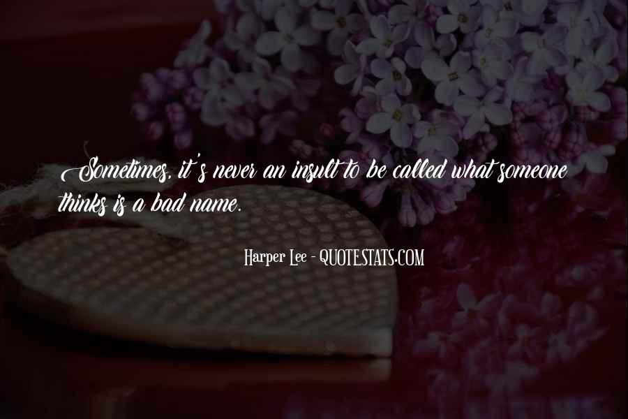 Quotes About Someone's Name #1071000