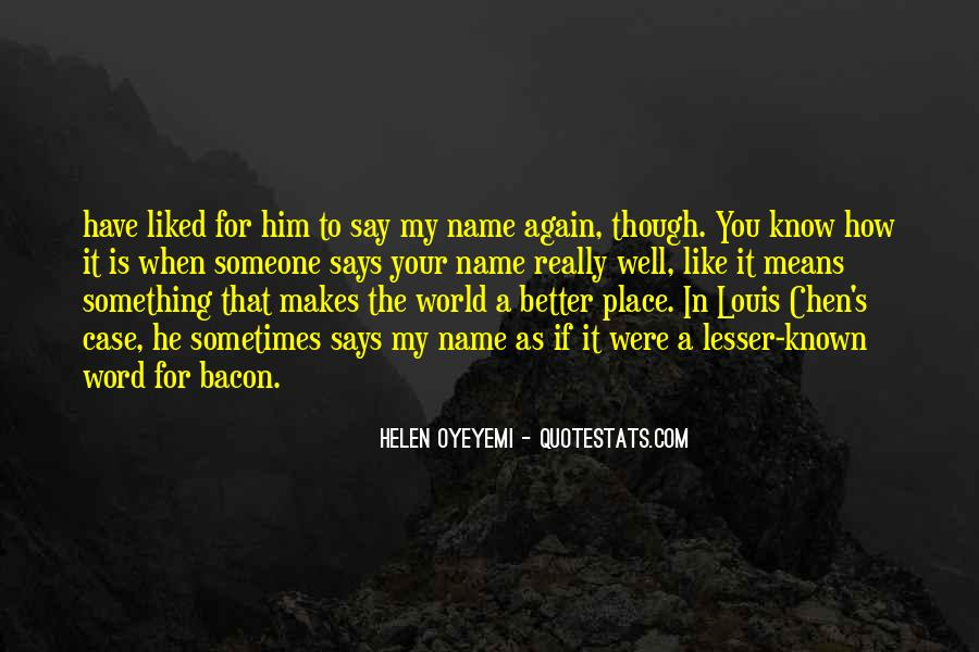 Quotes About Someone's Name #314527