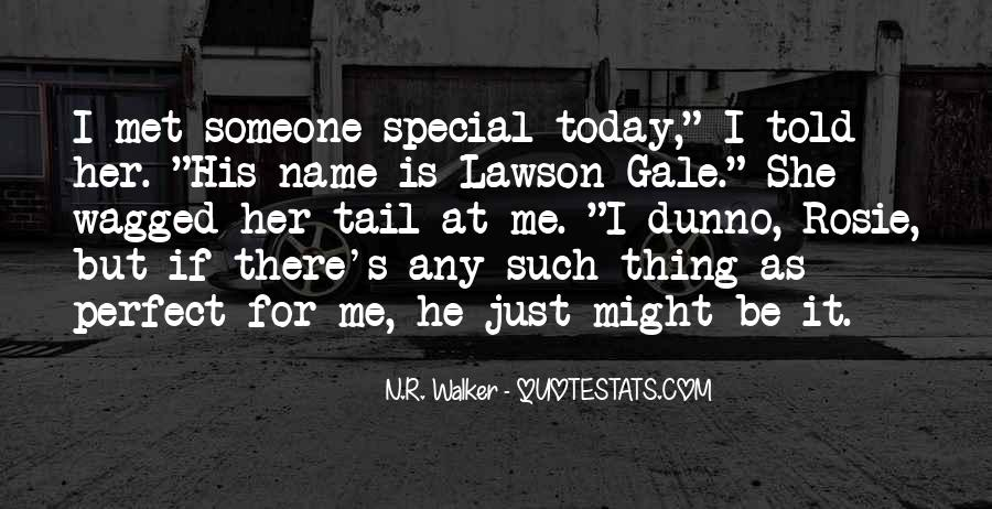 Quotes About Someone's Name #549790