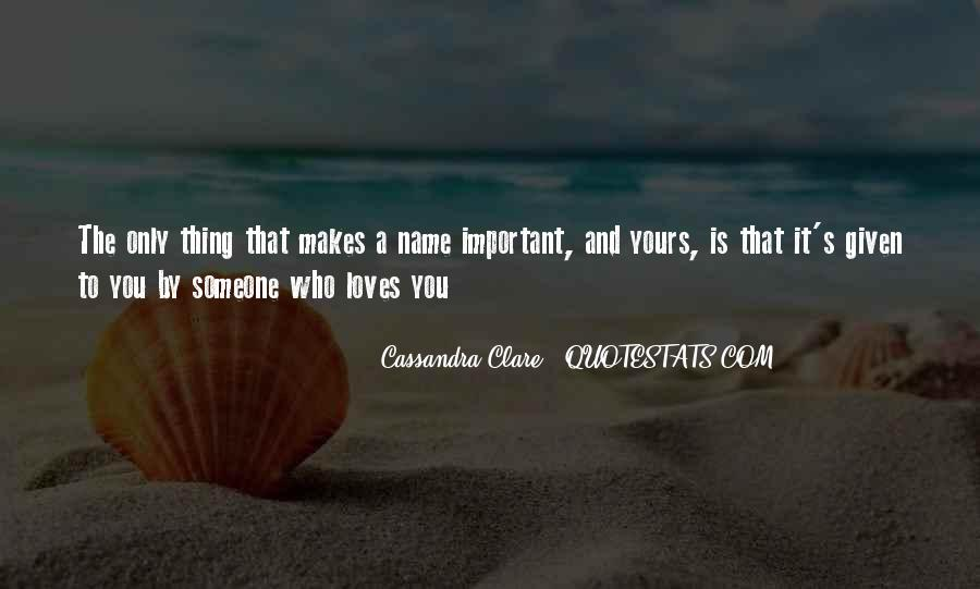 Quotes About Someone's Name #905290