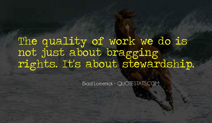 Quotes About Bragging About Work #1705142