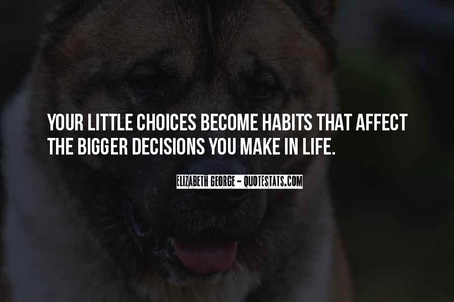 Quotes About Decisions In Life And Love #130806