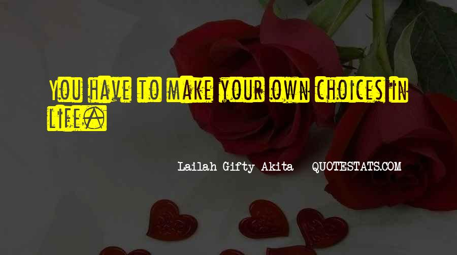 Quotes About Decisions In Life And Love #1358163