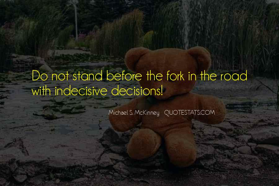 Quotes About Decisions In Life And Love #1521851