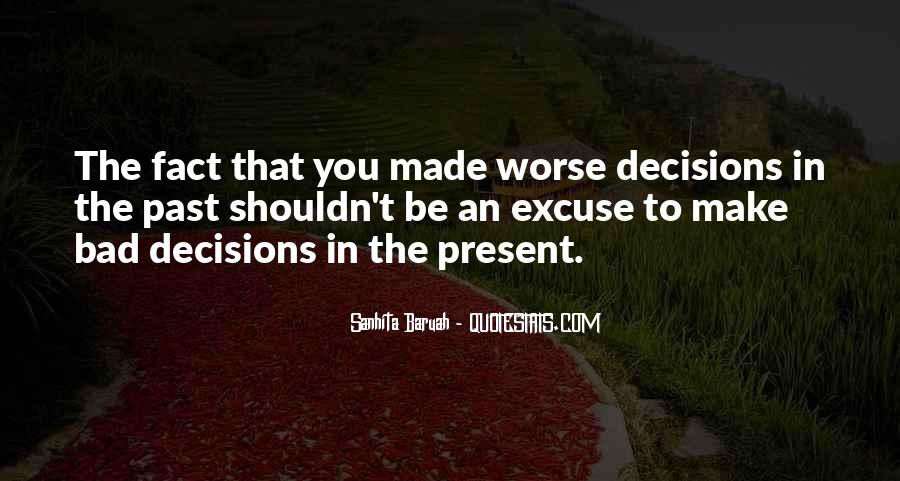 Quotes About Decisions In Life And Love #211742