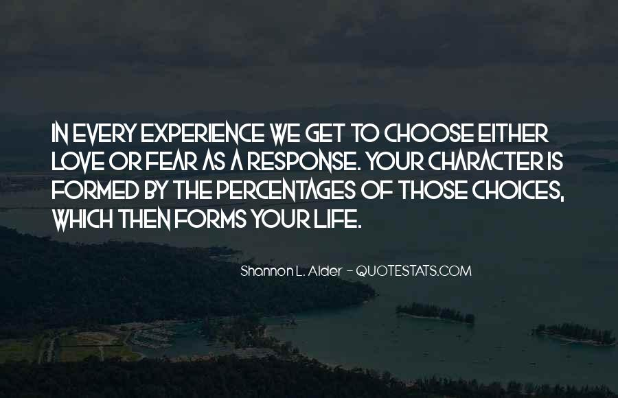 Quotes About Decisions In Life And Love #528164