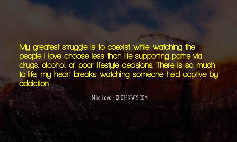 Quotes About Decisions In Life And Love #67825