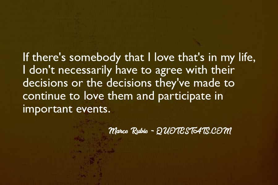 Quotes About Decisions In Life And Love #8394