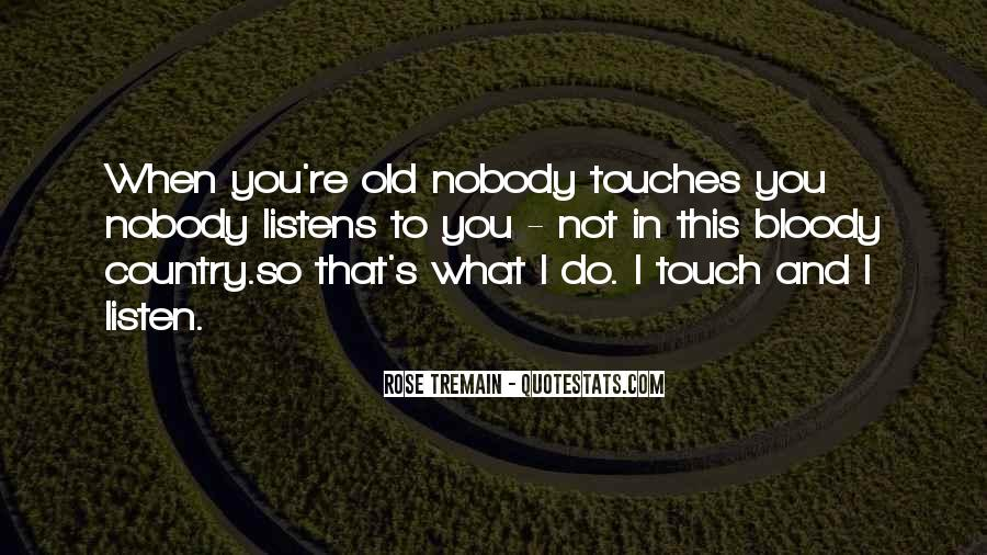 Touch's Quotes #48846