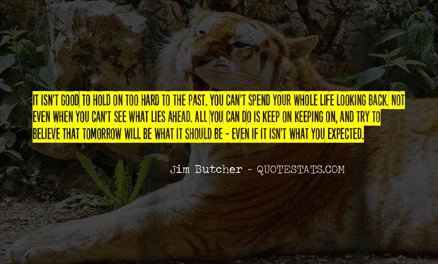 Quotes About Life Not What You Expected #158149