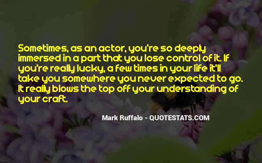 Quotes About Life Not What You Expected #249169