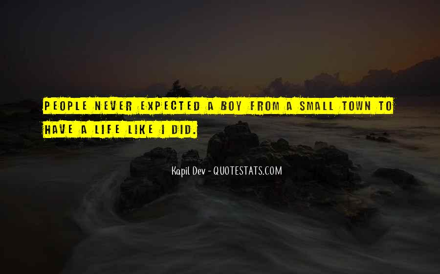Quotes About Life Not What You Expected #45791