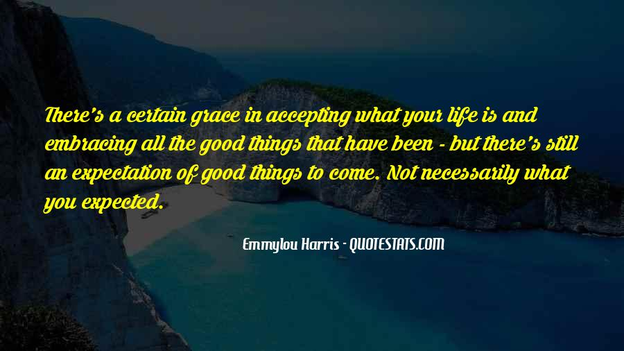 Quotes About Life Not What You Expected #979201