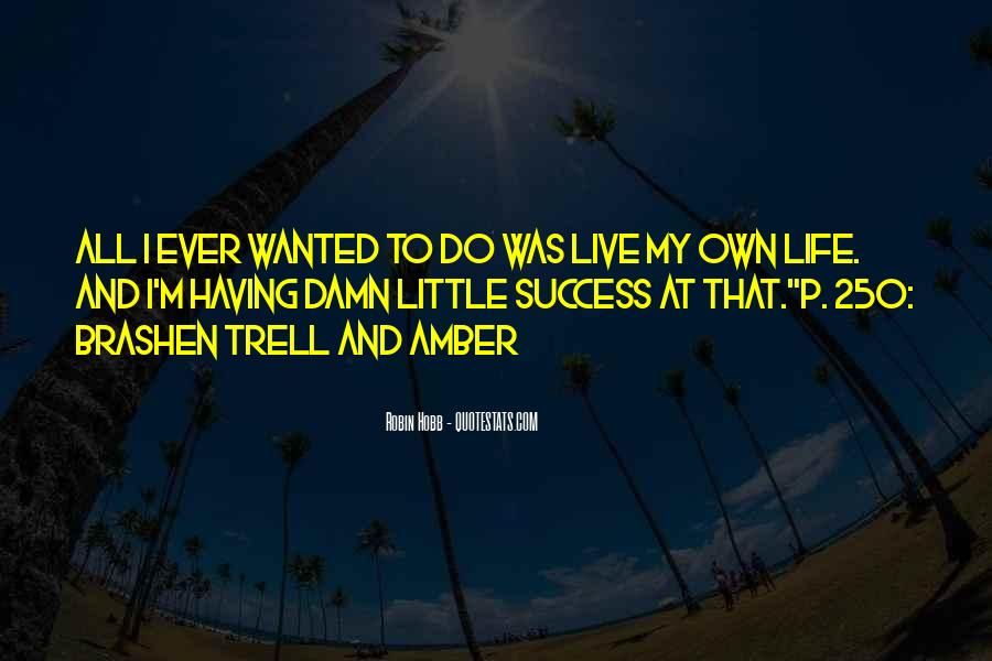 Trell's Quotes #869998
