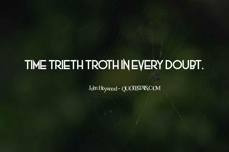 Trieth Quotes #360469