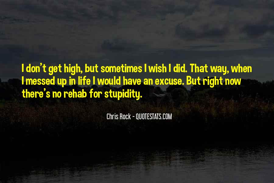Quotes About A Messed Up Life #1386085