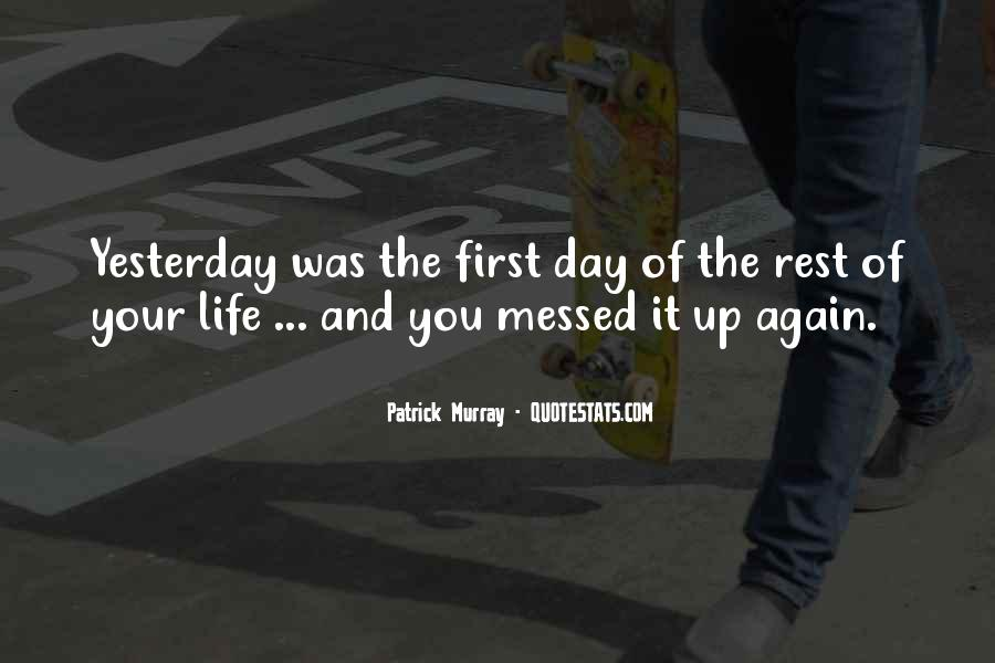 Quotes About A Messed Up Life #1388812