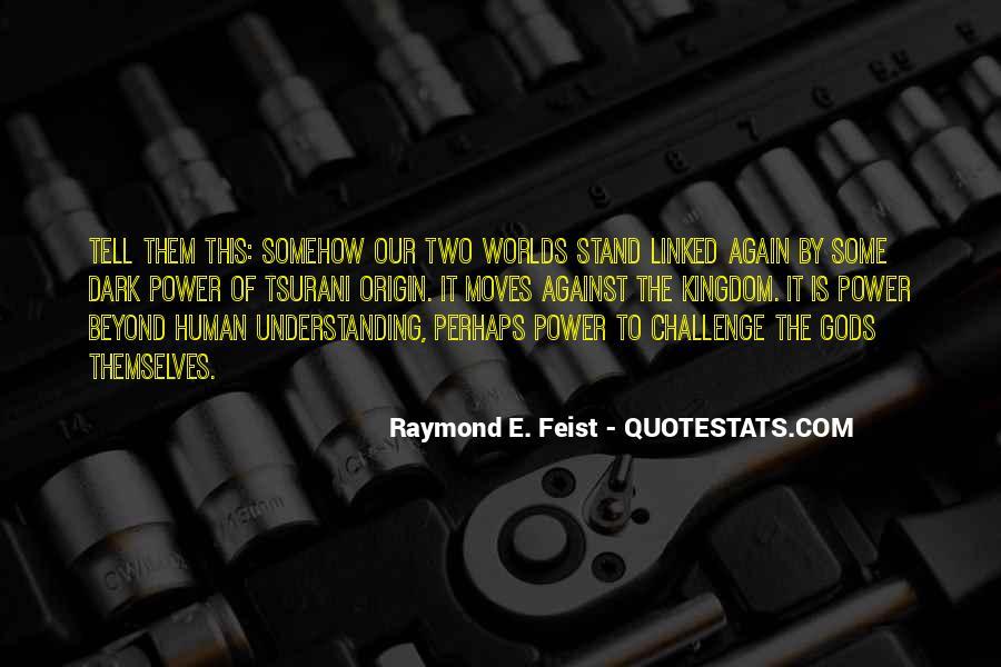Tsurani Quotes #1109913