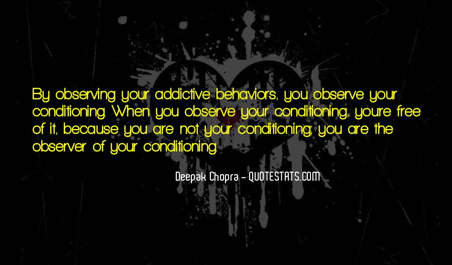Quotes About Addictive Behaviors #1707769