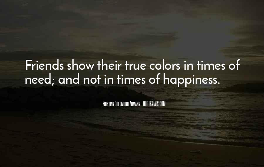 Quotes About Colors And Friendship #1093104