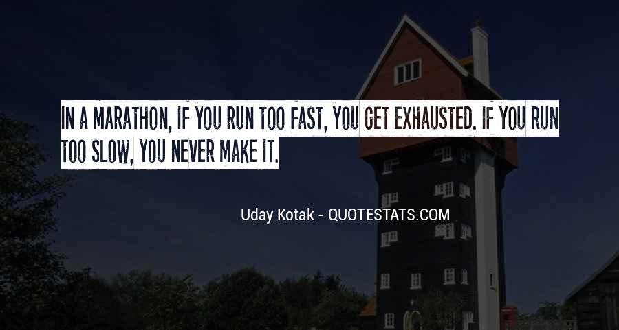 Uday Quotes #1116621