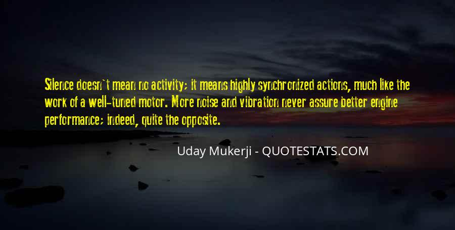 Uday Quotes #945606